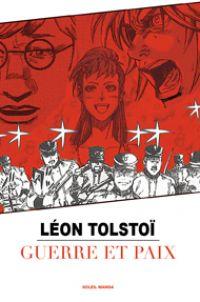 Guerre et paix, manga chez Soleil de Tolstoï, Variety artworks studio
