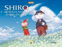 Shiro et les flammes d'arc en ciel, manga chez Nobi Nobi! de Abe