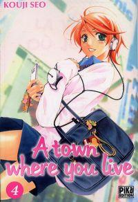 A Town where you live T4, manga chez Pika de Kouji