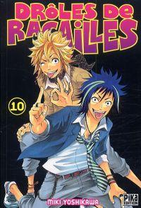 Drôles de racailles T10, manga chez Pika de Yoshikawa