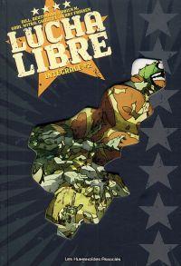 Lucha libre T2 : Intégrale #2 (1), comics chez Les Humanoïdes Associés de Frissen, Bill, Gobi, Witko, Tanquerelle, Mense, Reutimann, Gaultier