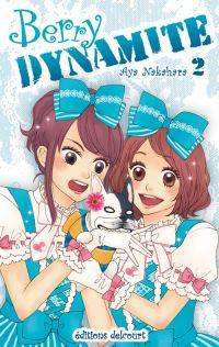 Berry dynamite T2, manga chez Delcourt de Nakahara