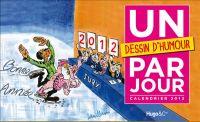 Éphémérides 365 jours : Un dessin d'humour par jour (calendrier 2012) (0), bd chez Hugo BD de Collectif