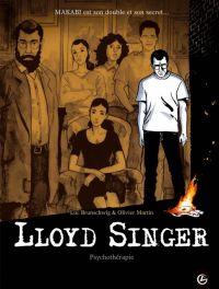 Lloyd Singer T7 : Psychothérapie (0), bd chez Bamboo de Brunschwig, Martin, Ralenti