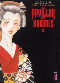 Le pavillon des hommes T5, manga chez Kana de Yoshinaga