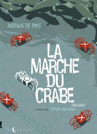 La marche du crabe T2 : L'empire des crabes (0), bd chez Soleil de de Pins