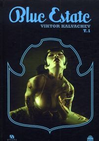 Blue estate T1, comics chez Ankama de Kalvachev, Kosta, Osborne, Valley, Cypress, Fox, Yuck