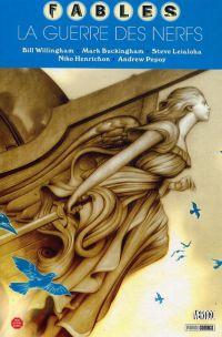 Fables T14 : La guerre des nerfs (0), comics chez Panini Comics de Willingham, Leialoha, Buckingham, Pepoy, Henrichon, Loughridge, Jean