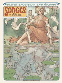 Songes T2 : Célia (0), bd chez Les Humanoïdes Associés de Filippi, Dodson, Rendon