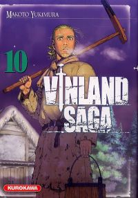 Vinland Saga T10, manga chez Kurokawa de Yukimura