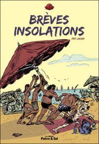 Brèves insolations : , bd chez Poivre et sel de Lacan