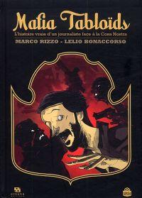 Mafia Tabloïds : L'histoire vraie d'un journaliste face à la Cosa Nostra (0), bd chez Ankama de Rizzo, Bonaccorso, Yuck