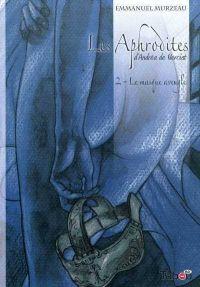 Les Aphrodites T2 : Le masque aveugle (0), bd chez Tabou de Murzeau