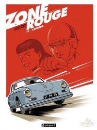 Zone rouge T1 : Carrera (0), bd chez Paquet de Pinard, Dauger