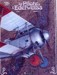 Le Pilote à l'Edelweiss T1 : Valentine (0), bd chez Paquet de Yann, Hugault