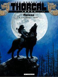 Les Mondes de Thorgal – cycle Louve, T1 : Raïssa (0), bd chez Le Lombard de Yann, Surzhenko, Graza