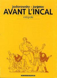 Avant l'incal : Intégrale (1), bd chez Les Humanoïdes Associés de Jodorowsky, Janjetov