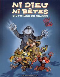 Ni dieu ni bêtes : Histoires de singes (1), bd chez Les Humanoïdes Associés de P'tiluc