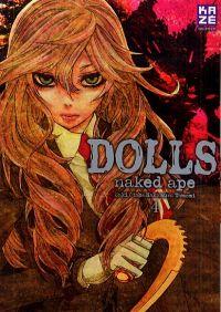 Dolls T4, manga chez Kazé manga de Naked ape, Otoh, Nakamura