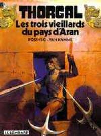 Thorgal T3 : Les trois vieillards du pays d'Aran (0), bd chez Le Lombard de Van Hamme, Rosinski