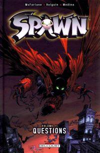 Spawn T11 : Questions (1), comics chez Delcourt de McFarlane, Holguin, Medina, Kemp, Haberlin, Capullo