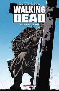 Walking Dead T15 : Deuil et espoir (0), comics chez Delcourt de Kirkman, Adlard, Rathburn