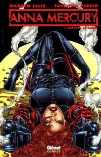 Anna Mercury T1 : , comics chez Glénat de Ellis, Percio, Waller, Digikore studio, Juan Jose Ryp, Duffield