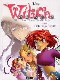 Witch T2 : Les douze portails (0), bd chez Glénat de Gnone, Artibani, Canepa, Barbucci, Soffritti