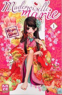 Mademoiselle se marie T1 : , manga chez Kazé manga de Hazuki