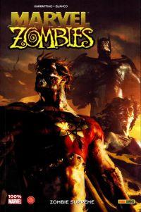 Marvel Zombies T8 : Zombie Supreme (0), comics chez Panini Comics de Marraffino, Blanco, Chuckry, Komarck