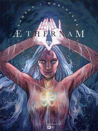 Aethernam T2 : Beltame (0), bd chez Emmanuel Proust Editions de Samély, Morinière