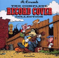 The Record Cover Collection, comics chez Cornelius de Crumb