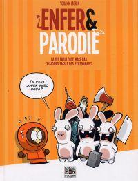 Enfer et parodie T1 : La vie fabuleuse mais pas toujours facile des personnages (0), bd chez Bac@BD de Morin