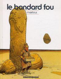 Le Bandard fou, bd chez Les Humanoïdes Associés de Moebius