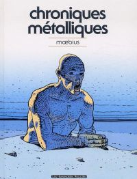 Chroniques métalliques, bd chez Les Humanoïdes Associés de Moebius