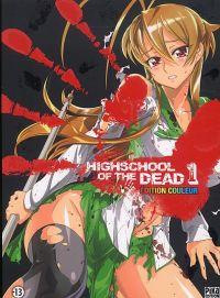 Highschool of the dead - édition couleur T1, manga chez Pika de Sato, Sato, Okano, Takahashi