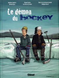 Le Démon du hockey, bd chez Glénat de Collectif