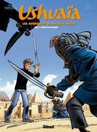 Ushuaïa T3 : L'héritier des pharaons (0), bd chez Glénat de Bresson, Ridel, Fricot, Schelle
