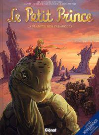 Le Petit Prince T8 : La planète des Carapodes (0), bd chez Glénat de Dorison, Python, Bussi, Elyum Studio, Poli, Feliot