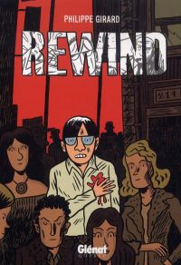 Rewind, bd chez Glénat de Girard, Lemelin