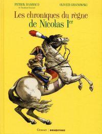 Les Chroniques du règne de Nicolas 1er, bd chez Drugstore de Rambaud, Grojnowski, Montlahuc