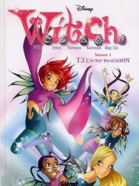 Witch – Saison 1, T3 : L'autre dimension (0), bd chez Glénat de Collectif