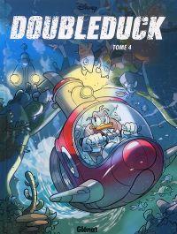 Donald T4 : Doubleduck (0), bd chez Glénat de Collectif