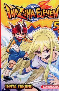 Inazuma eleven T5 : , manga chez Kurokawa de Yabuno