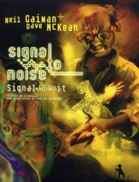 Signal / Bruit, comics chez Au diable vauvert de Gaiman, McKean