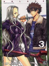 X-Blade T3 : , manga chez Pika de Ida, Shiki