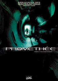Prométhée – cycle 1, T5 : Le sarcophage (0), bd chez Soleil de Bec, Ruizge, Demarez, Ferniani, Vax, Peynet, Raffaele, Digikore studio