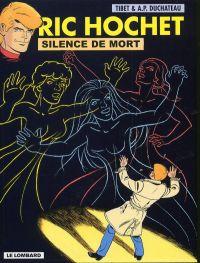 Ric Hochet T70 : Silence de mort (0), bd chez Le Lombard de Duchateau, Brichau, Tibet, Brichau