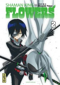 Shaman king flowers T2, manga chez Kana de Takei
