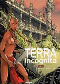 Terra Incognita T2 : Hozro (0), bd chez Theloma de Perrotin, Chami, Verney